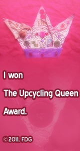 I won The Upcycling Queen Award